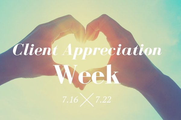 Special Deals For Client Appreciation Week!